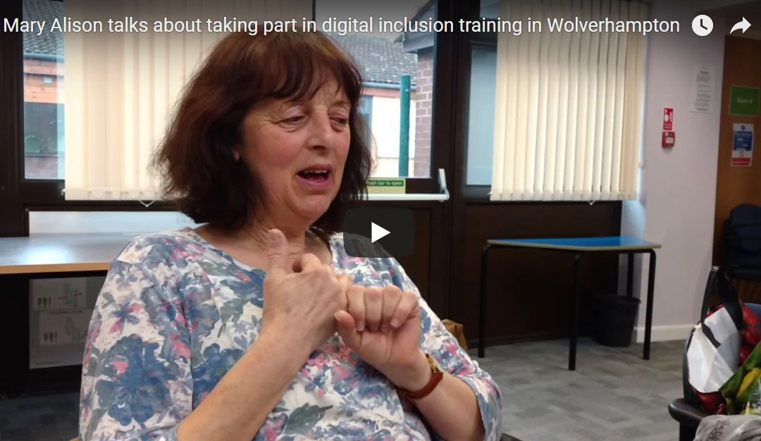 Mary Alison talks about the benefits of Digital Inclusion